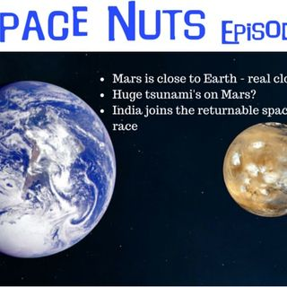 Space Nuts Episode 19 - Mars is close...real close...
