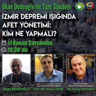 İzmir Depremi Işığında Afet Yönetimi: Kim Ne Yapmalı?