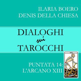 14.Dialoghi sull'Arcano XIII: la quattordicesima carta dei Tarocchi di Marsiglia