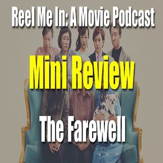 Mini Review: The Farewell