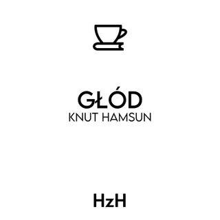 Knut Hamsun: Głód
