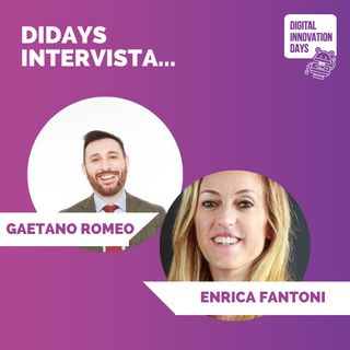 DIDAYS Incontra Enrica Fantoni, CEO e Co-Founder @Innovation People e Gaetano Romeo, Growth Manager e Formatore Web Marketing