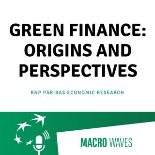 #01 - Green Finance: origins and perspectives