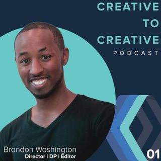 001-Brandon Washington - Creative To Creative
