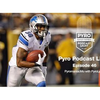 Fantasy Football Week 3 – NFL 2016 - Pyromaniac Light Podcast – Episode 46