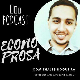Podcast Econoprosa Com Thales Nogueira: #1 É justo Universidade Pública Gratuita Para Todos?