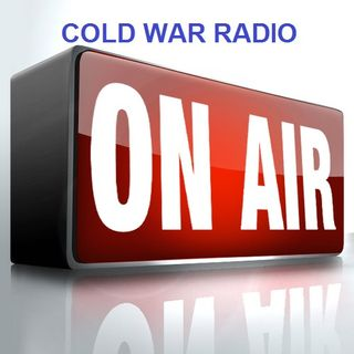 Cold War Radio - CWR#312