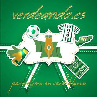 Verdeando el Podcast del Betis. 57 (24-09-2018)