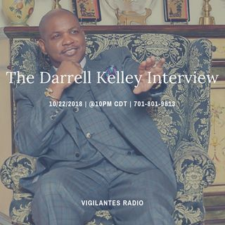 The Darrell Kelley Interview.