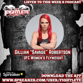 "UFC Fight Night Prague Gillian ""Savage""Robertson Fightlete Report Interview"