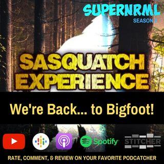 SuperNRML Season 2 Ep 1: Sasquatch Experience