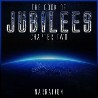 The Book of Jubilees (Chapter 2)