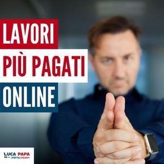 LAVORI PIÙ PAGATI online. Le nuove Professioni Digitali: E-Commerce, Social, Web