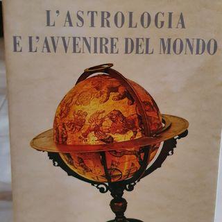 L'astrologia e l'avvenire del mondo