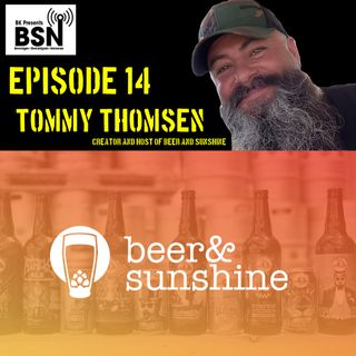 Episode 14: Tommy Thomsen from Beer & Sunshine