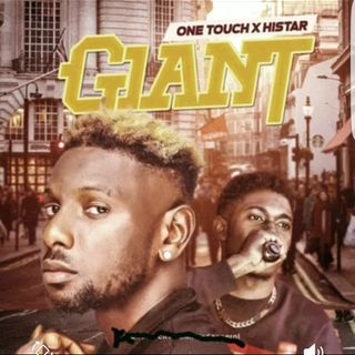 One Touch Giant ft Histar (Official Audio)