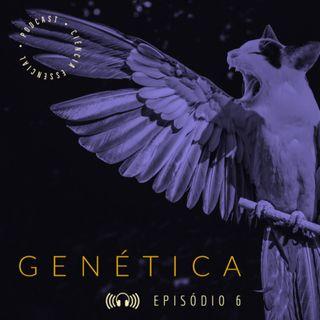 GENÉTICA: A genética e sua evolução