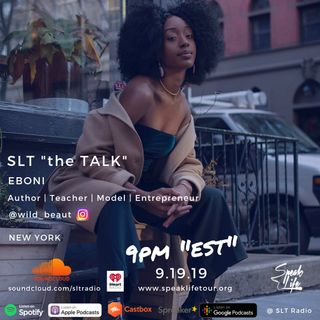 "9.19 SLT ""the TALK"" featuring Eboni"