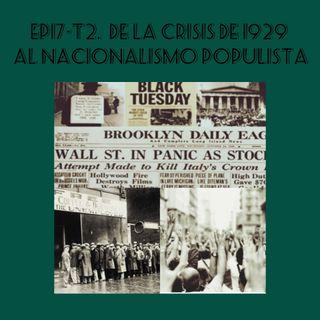 17- De la Crisis 1929 Al Nacionalismo Populista