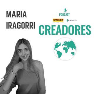 13: María Iragorri - La suerte es el resultado de la actitud.