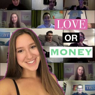 Love or Money Ep. 2