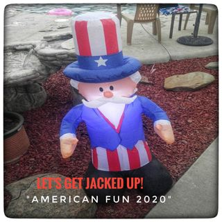 LET'S GET JACKED UP! American Fun