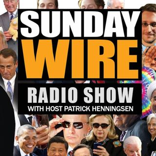 Sunday Wire EP #138 – 'Oceania vs Eurasia' with guests Pippa King, Mike Robinson, Basil Valentine