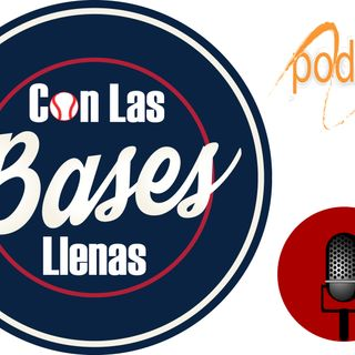 Con Las Bases Llenas - Podcast - Episodio 3