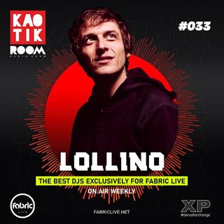 LOLLINO  - KAOTIK ROOM EP. 033