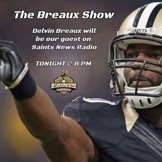 Saints News Radio - Time to Man Up!!! - Delvin Breaux Interview + Saints-Falcons Preview