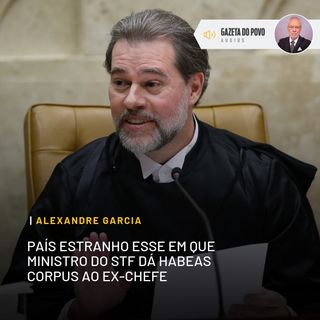 País estranho esse em que ministro do STF dá habeas corpus ao ex-chefe