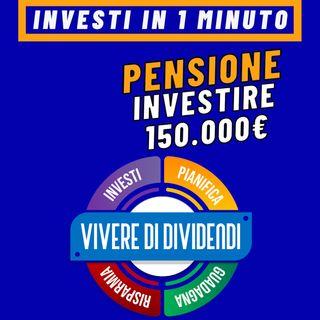 Come investire 150000€ per crearsi una pensione integrativa #shorts