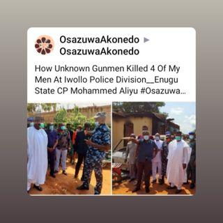How Unknown Gunmen Killed 4 Of My Men At Iwollo Police Division__Enugu State CP Mohammed Aliyu #OsazuwaAkonedo #Iwollo #Police