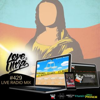 Love Ultra Radio Show 429