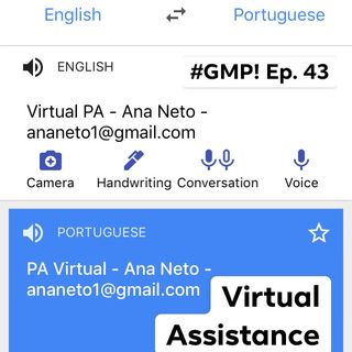 Virtual Assistance - The 'Good Morning Portugal!' Podcast Episode 43