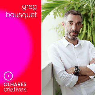 Olhares Criativos #3: Greg Bousquet, da Triptyque