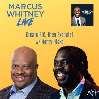 Marcus Whitney Live Ep. 11 - Henry Hicks