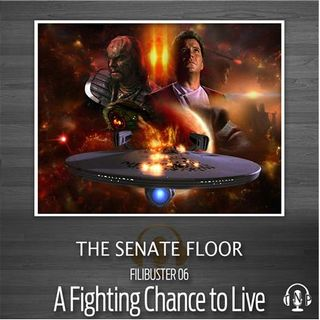 06 - A Fighting Chance to Live