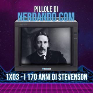 [1x03] I 170 anni di Stevenson