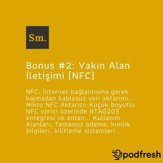 Bonus #2: Yakın Alan İletişimi (NFC)