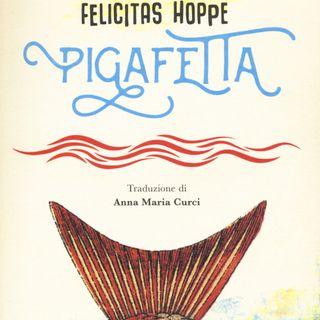 """Anna Maria Curci """"Pigafetta"""" Felicitas Hoppe"""