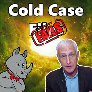 Cold Case Fails - The Double Standard