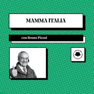 Mamma Italia, con Bruno Pizzul