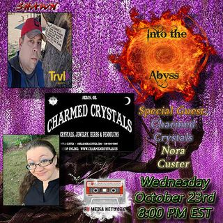 Special Guest Charmed Crystals/ Nora Custer