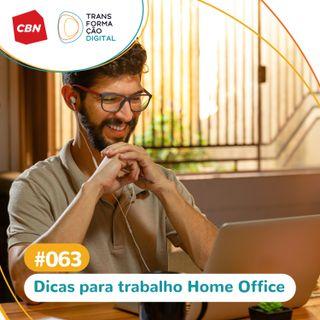 Ep. 63 - Especial Home Office: Dicas de trabalho remoto