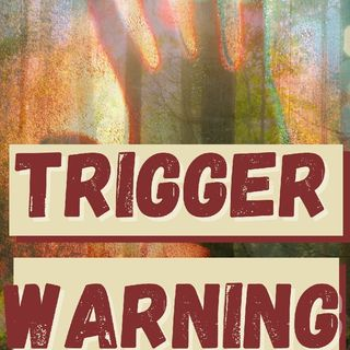 Trigger Warning Reading and Announcement