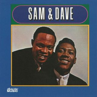 Hold on I'm comin' di Sam & Dave