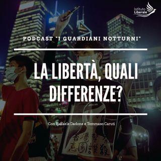 La libertà, quali differenze?