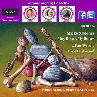 Being Keda Show - Episode #12 - Sticks N Stones Break Bones - But Words Do Worse