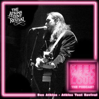 Ben Atkins - Atkins Tent Revival